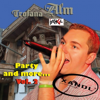 Xandl - Trofana Alm - Party And More Vol. 2