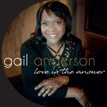 Gail Anderson - Love Is The Answer