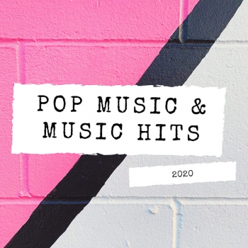 Pop Music And Music Hits 2020